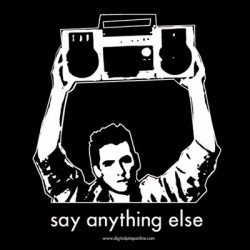 """Say Anything... else"" Baby Doll Shirt"