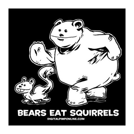 """Bears eat squirrels"" Baby Doll T-shirt"